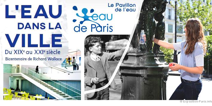 Expo gratuite Paris, L'eau dans la ville - Pavillon de l'eau